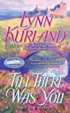 Till There Was You, Lynn Kurland, 0515146242