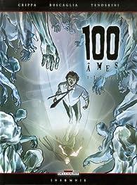 100 âmes, Tome 3 : Le Traître par Alessandro Crippa