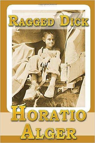 Ragged Dick: Horatio Alger: 97...