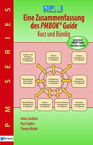 Eine Zusammenfassung des Pmbok: Basierend Auf Pmbok® Guide 5. Ausgabe Von Pmi (PM Series) (German Edition) Anton Zandhuis