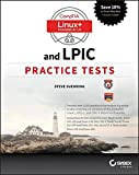 CompTIA Linux+ and LPIC Practice Tests: Exams LX0-103/LPIC-1 101-400, LX0-104/LPIC-1 102-400, LPIC-2 201, and LPIC-2 202