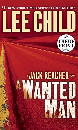 A Wanted Man: A Jack Reacher Novel (Jack Reacher Novels) (Best Jack Reacher Novel)