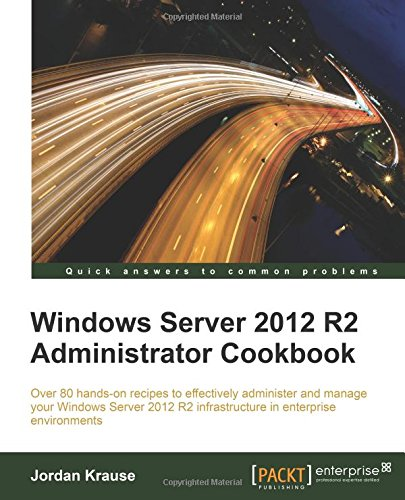 Windows Server 2012 Administrator Cookbook product image