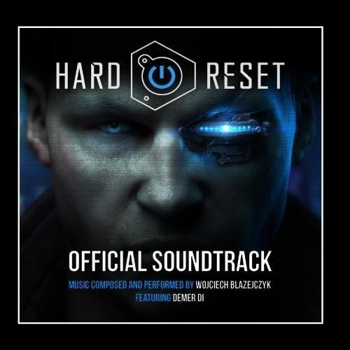 Hard Reset Game Soundtrack by Wojciech Blazejczyk