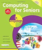 Computing for Seniors in Easy Steps, Sue Price, 1840783931