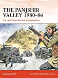 The Panjshir Valley 1980–86: The Lion Tames the