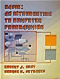 BASIC : An Introduction to Computer Programming, Bent, Robert J. and Sethares, George C., 0818502509
