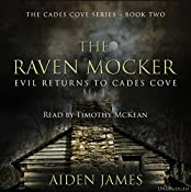 The Raven Mocker: Evil Returns to Cades Cove (Cades Cove Series Book 2) | Aiden James