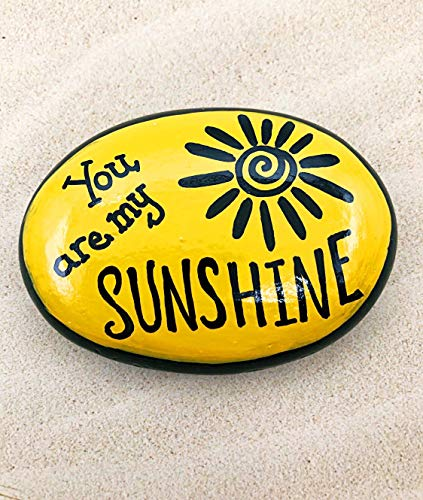 Paperweight Shape Acrylic (You are my sunshine painted rock)