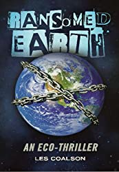 Ransomed Earth: An Eco-Thriller