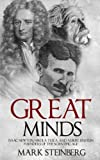 img - for Great Minds: Isaac Newton, Nikola Tesla, and Albert Einstein Founders of the Scientific Age book / textbook / text book