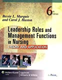 img - for Leadership Roles and Management Functions in Nursing: Theory and Application (Marquis, Leadership Roles and Management Functions in Nursing) book / textbook / text book