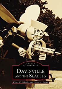 Davisville and the Seabees (Images of America: Rhode Island) by Arcadia Publishing