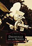 Davisville and the Seabees, Walter K. Schroder and Gloria A. Emma, 0738501069