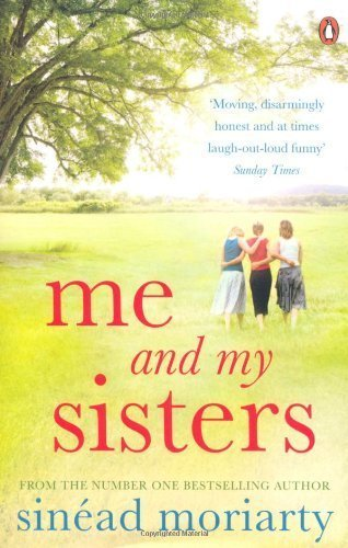 Download Me and My Sisters (Penguin Ireland) by Moriarty, Sinead (2012) Paperback pdf epub