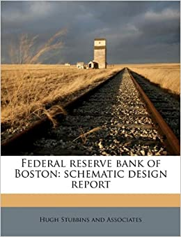 Amazon.in: Buy Federal Reserve Bank of Boston: Schematic Design ...
