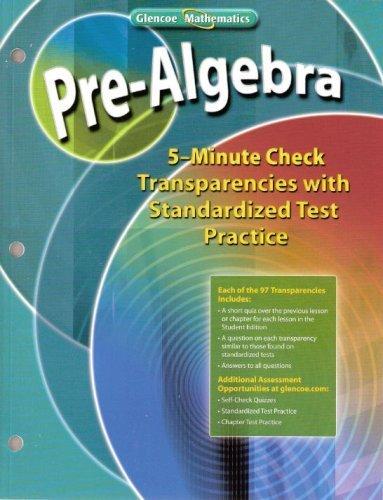 Download Glencoe Mathematics - Pre-Algebra - 5-Minute Check Transparencies with Standardized Test Practice pdf epub