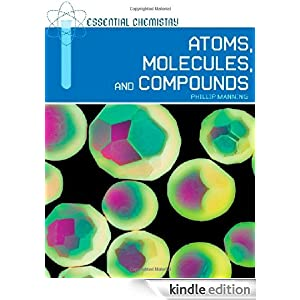 Atoms, Molecules, and Compounds Phillip Manning