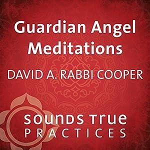 Guardian Angel Meditations Speech