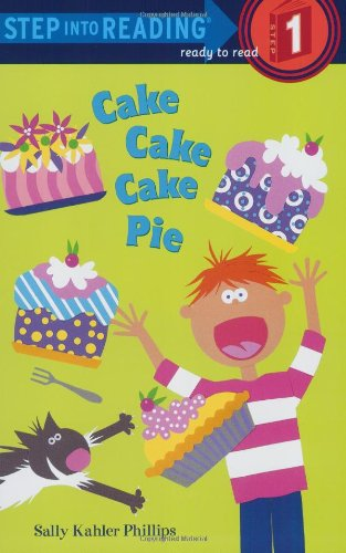 Download Cake Cake Cake Pie (Step into Reading) pdf epub
