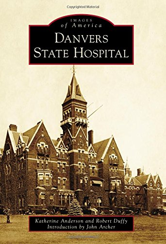 Pdf Photography Danvers State Hospital (Images of America)