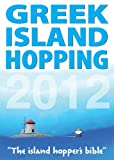img - for Greek Island Hopping 2012 book / textbook / text book