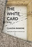 img - for The White Card: A Play book / textbook / text book