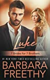 img - for Luke (7 Brides for 7 Brothers Book 1) (Volume 1) book / textbook / text book