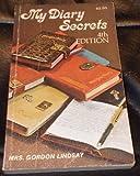 My Diary Secrets, Freda Lindsay, 0899850219