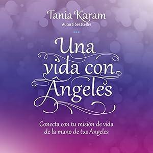 Una vida con ángeles Audiobook