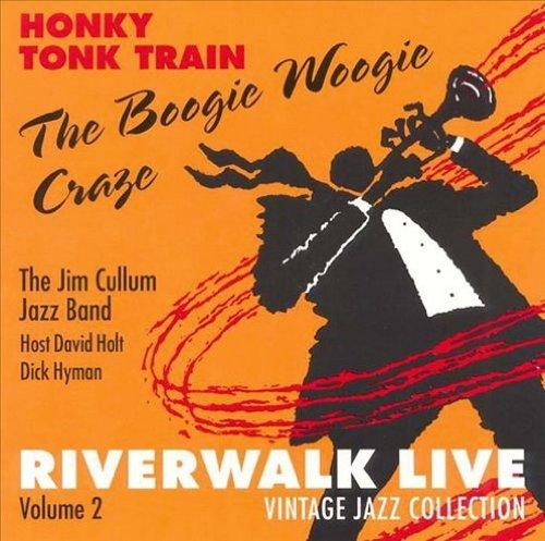 Honky Tonk Train: The Boogie Woogie Craze by Riverwalk Records