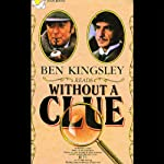 Without a Clue | Bennett Cohen