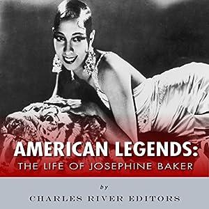 American Legends: The Life of Josephine Baker Audiobook