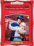 The Cowboy and the Virgin by Barbara McMahon front cover