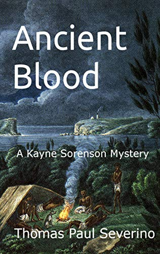 Ancient Blood: A Kayne Sorenson Mystery