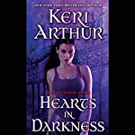 Hearts in Darkness: Nikki and Michael, Book 2   Keri Arthur