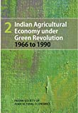Indian Agricultural Economy under Green Revolution: 1966 to 1990