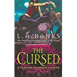 The Cursed: A Vampire Huntress Legend (Vampire Huntress Legend series Book 9)