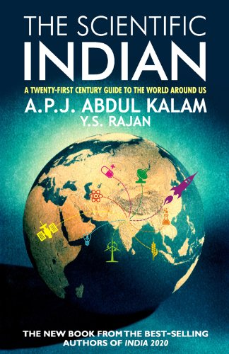 THE SCIENTIFIC INDIAN: A Twenty-First Century Guide to the World Around Us