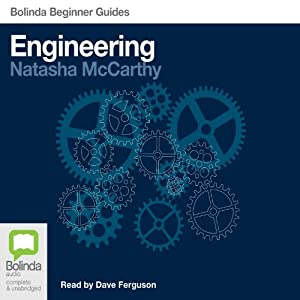 Engineering: Bolinda Beginner Guides Audiobook