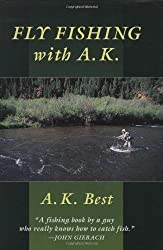 Fly Fishing with A.K.