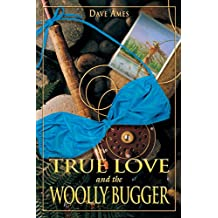 True Love and the Woolly Bugger