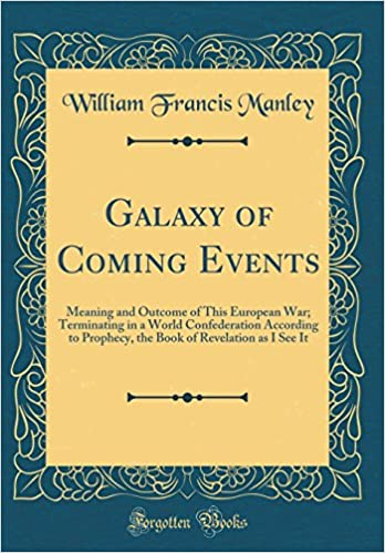 Buy Galaxy of Coming Events: Meaning and Outcome of This