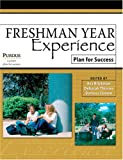 Freshman Year Experience : Plan for Success, Brickman, Eva and Thinnes, Deborah, 0757520405