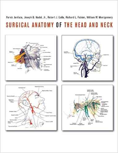 Surgical Anatomy Of The Head And Neck Kindle Edition By Parviz