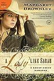 A Lady Like Sarah (A Rocky Creek Romance)
