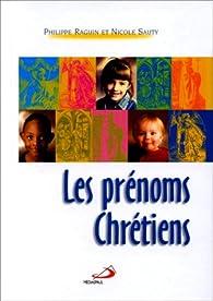 Les prénoms chretiens par Philippe Raguin