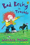 Download Bad Becky in Trouble (First Young Puffin) in PDF ePUB Free Online