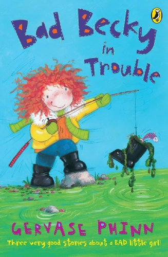 Bad Becky in Trouble (First Young Puffin) -