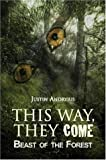 This Way, They Come, Justin Andryius, 1413792774